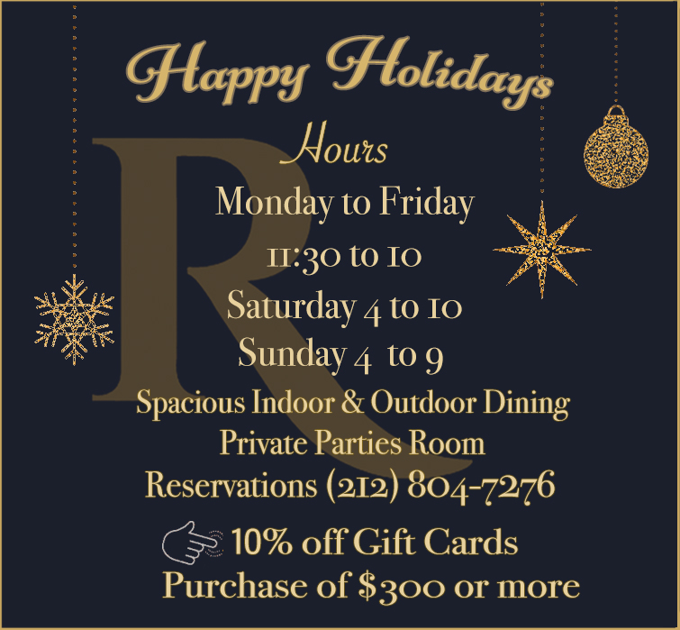 Dear Royal 35 Steakhouse Guests. We're exited to announce that on December, we'll be open from Monday to Friday 11:30 AM to 10 PM, Saturday 4 PM to 10 PM and Sunday 4 PM to 9 PM. We offer spacious indoor and outdoor dining spaces and a private parties room. Make your reservation at (212) 804-7276